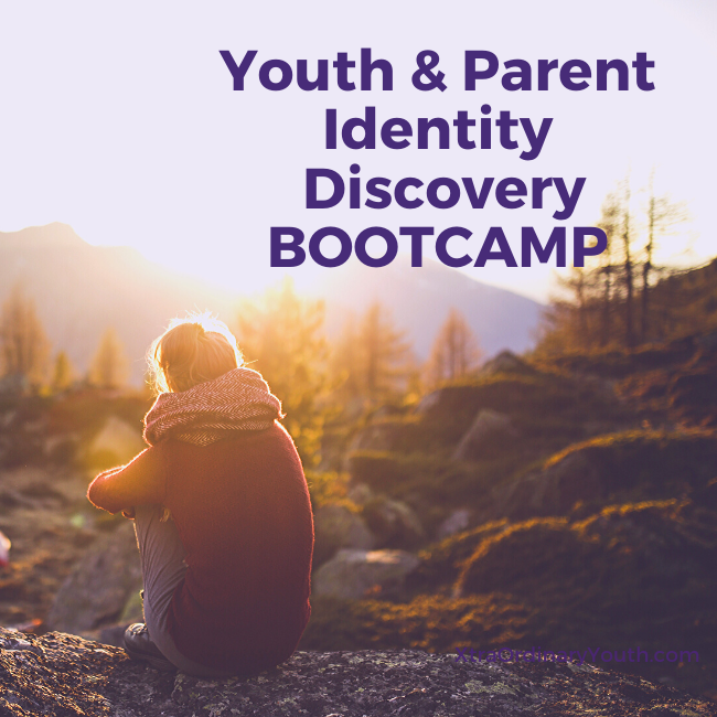 Youth & Parent Identity Discovery BOOTCAMP