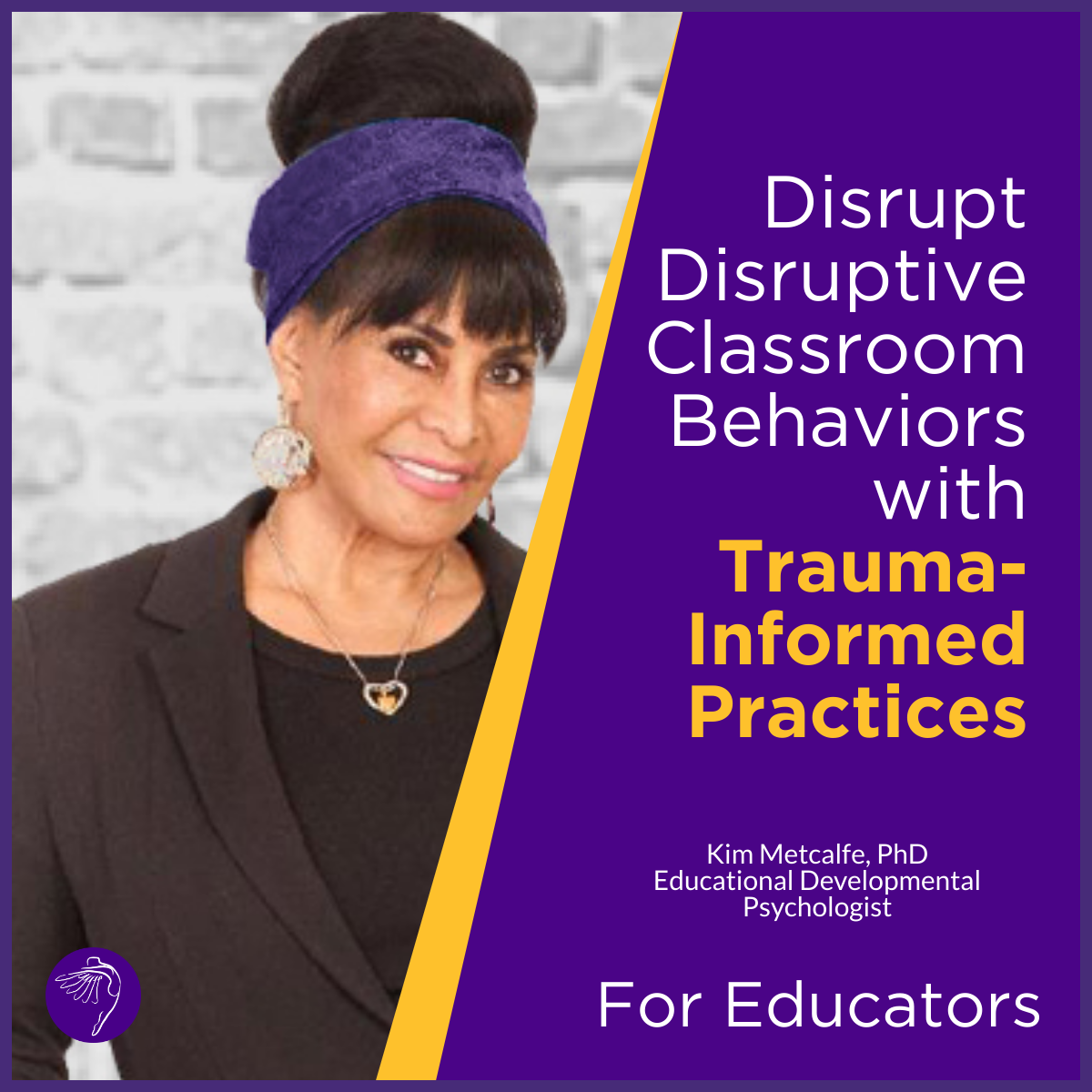Disrupt Disruptive Classroom Behaviors With Trauma-Informed Practices